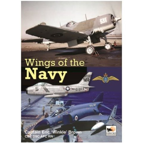 Wings Of The Navy: Carrier Testing American & British Aircraft (BROWN) Hc