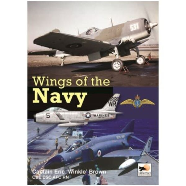 Hikoki Publications Wings of the Navy: Carrier Testing American & British Aircraft hardcover
