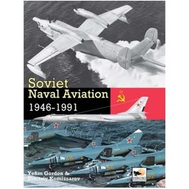 Hikoki Publications Soviet Naval Aviation:1946-1991 Hc