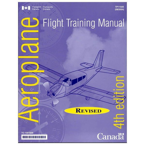 Transport Canada Flight Training Manual 4th Edition softcover