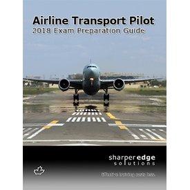 Sharper Edge Sharp Airline Transport Pilot Exam Preparation Guide 2018