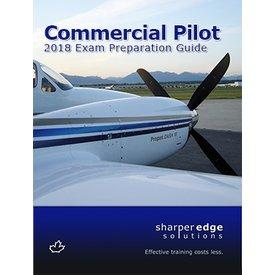 Sharper Edge Sharp Commercial Pilot Exam Preparation Guide 2018