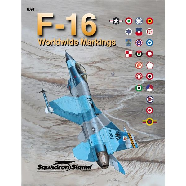 Squadron F16 Worldwide Markings: Squadron Softcover