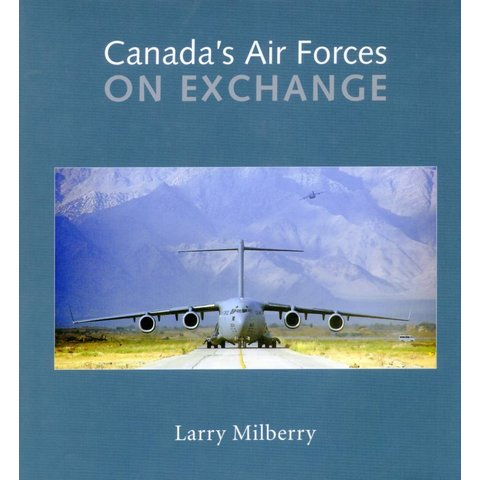 Canada's Air Forces on Exchange Hardcover