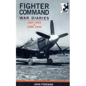 Crecy Publishing Fighter Command War Diaries Volume 4 - July 1943 to June 1944