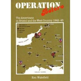 Crecy Publishing Operation Bolero: The Americans in Bristol HC ++SALE++