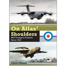 Hikoki Publications On Atlas' Shoulders: RAF Transport Projects Since 1945 Hikoki hardcover