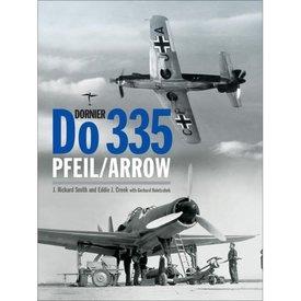 Classic Publications Dornier DO335 Pfeil / Arrow hardcover (Classic #13)