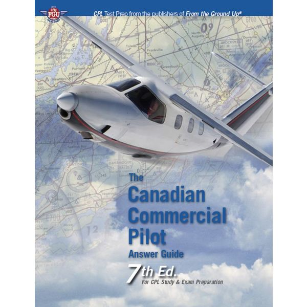 Aviation Publishers Canadian Commercial Pilot Answer Guide softcover 7th Edition