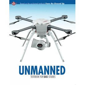 Aviation Publishers Unmanned: Textbook for UAS Studies SC 2011 Edition