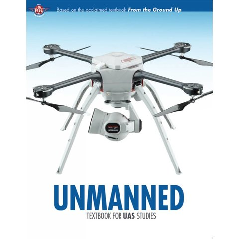 Unmanned: Textbook for UAS Studies SC