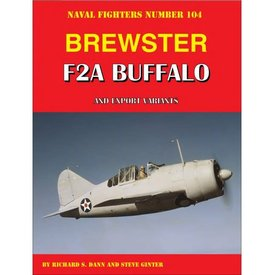 Naval Fighters Brewster F2A Buffalo & Export Variants: Naval Fighters #104 softcover