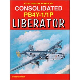 Naval Fighters Consolidated PB4Y1/1P Liberator: Naval Fighters #105 softcover