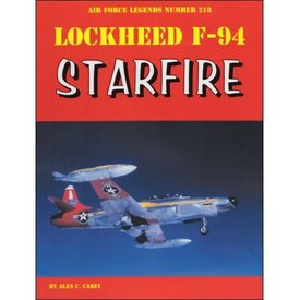 Ginter Books Lockheed F94 Starfire: Air Force Legends #218 SC