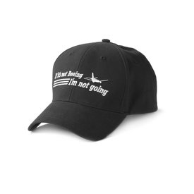 Boeing Store Cap If It's Not Boeing, I'm Not Going Hat