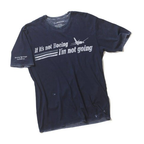 If Its Not Boeing T-Shirt