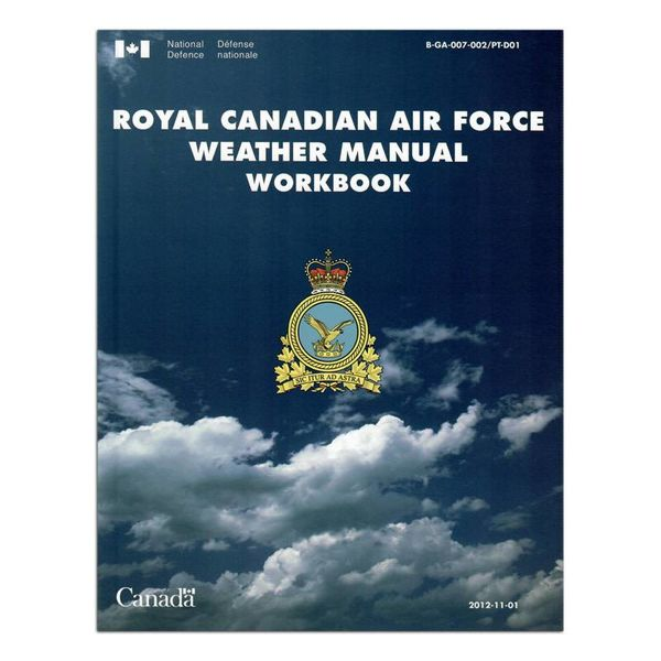 Transport Canada Royal Canadian Air Force RCAF Weather Manual Workbook Softcover