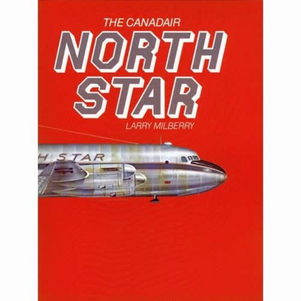 CANAV BOOKS Canadair North Star Hardcover