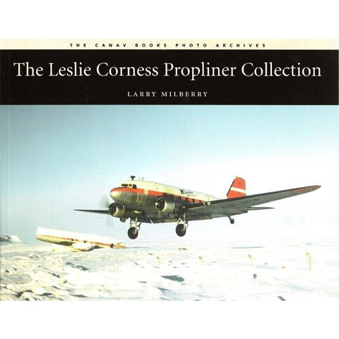 Leslie Corness: Propliner Collection softcover