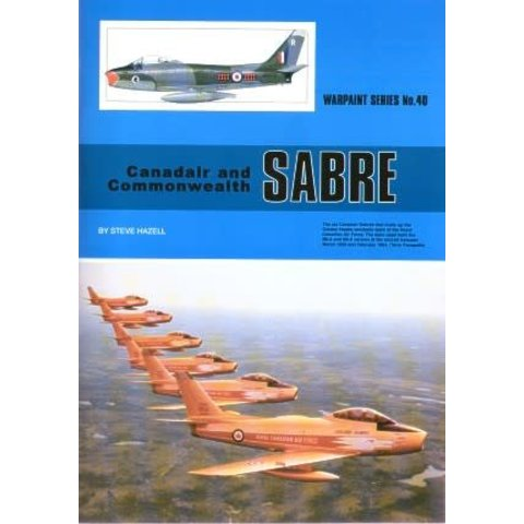 Canadair & Commonwealth Sabre: Warpaint #40 softcover