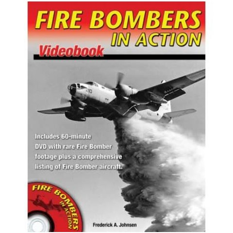 Fire Bombers In Action VideoBook softcover with DVDROM