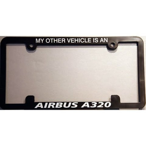 Licence Plate Frame My Other Vehicle is an A320