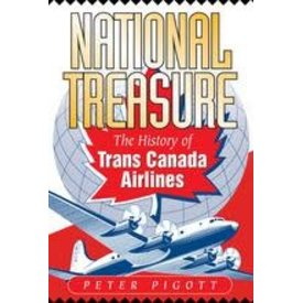 Harbour Publishing National Treasure: History of Trans-Canada Airlines HC