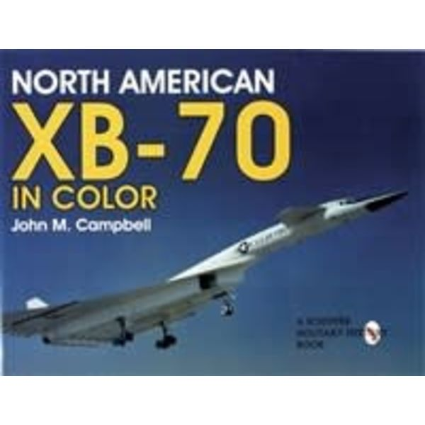 Schiffer Publishing North American XB70: in Color softcover