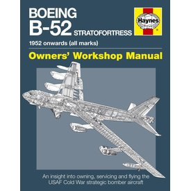 Haynes Publishing Boeing B52 Stratofortress: 1952 Onwards (all marks) Owner's Workshop Manual hardcover