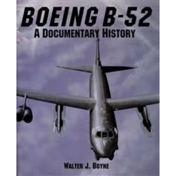 Schiffer Publishing Boeing B52:Documentary History HC+NSI+