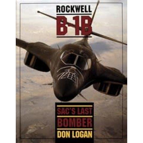 Rockwell B1B:SAC'S Last Bomber HC