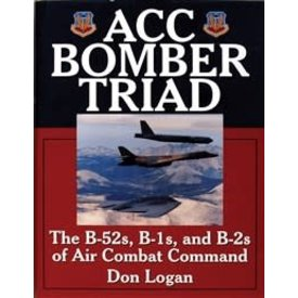 Schiffer Publishing ACC Bomber Triad: B52s, B1s and B2s of Air Combat Command HC