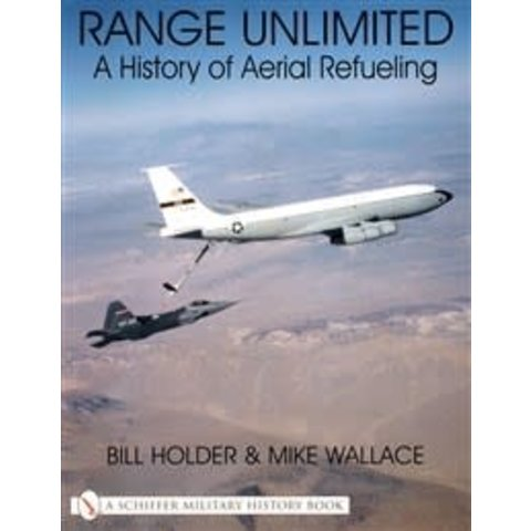 Range Unlimited: History of Aerial Refuelling SC +NSI+