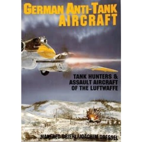 German Anti-Tank Aircraft: Tank Hunter & Assault Aircraft of the Luftwaffe SC