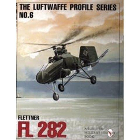 Flettner FL282: Luftwaffe Profile Series #6 SC