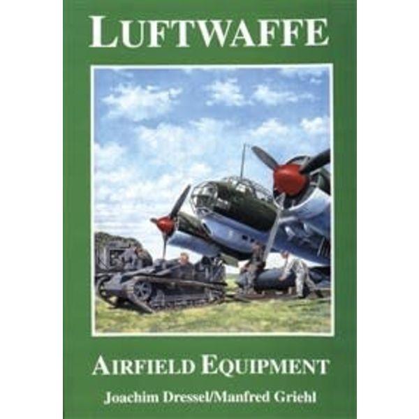Schiffer Publishing Luftwaffe Airfield Equipment SC