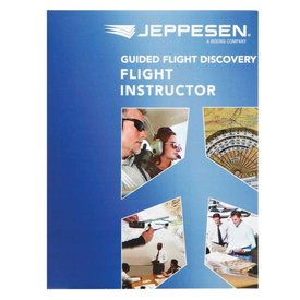 Jeppesen Flight Instructor textbook: Guided Flight Discovery SC