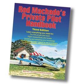 Rod Machado Rod Machado's Private Pilot Handbook Softcover