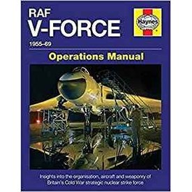 Haynes Publishing RAF V-Force:1955-69: Operations Manual Hardcover