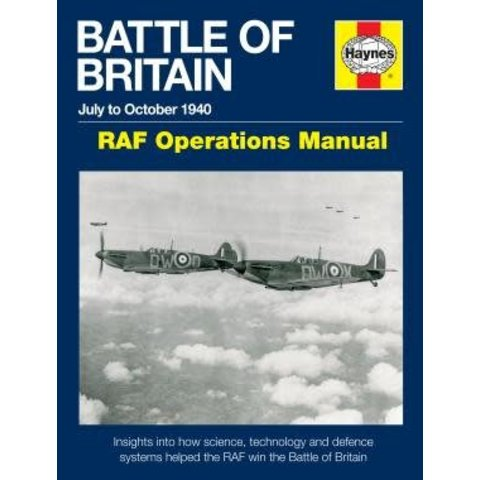Battle of Britain: RAF Operations Manual: July to October 1940 Hardcover