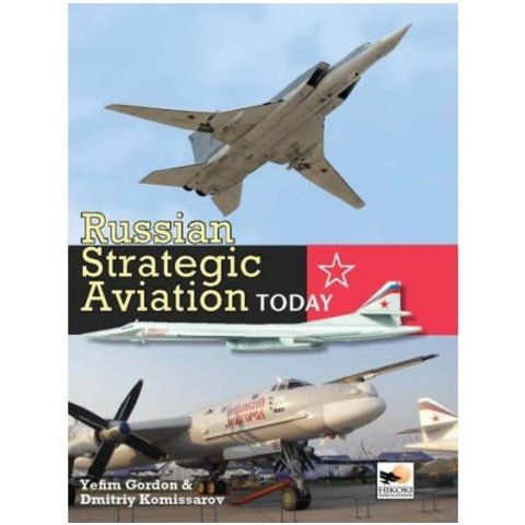 Russian Strategic Aviation Today hardcover