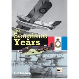 Hikoki Publications The Seaplane Years (British Experimental Aircraft) HC