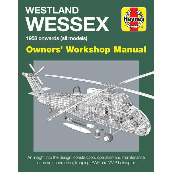 Haynes Publishing Westland Wessex: Owner's Workshop Manual HC