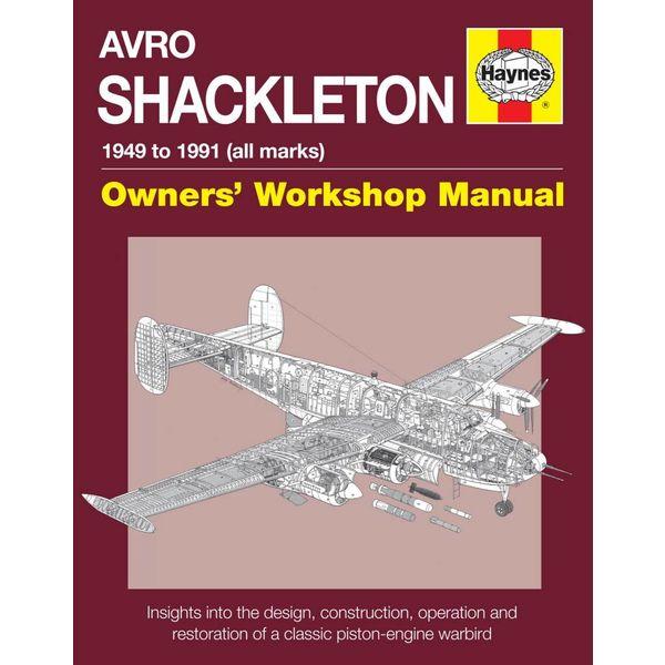 Haynes Publishing Avro Shackleton: Owner's Workshop Manual HC