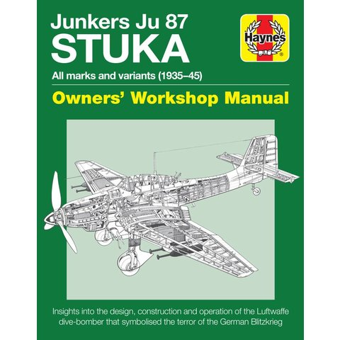 Junkers Ju87 Stuka: Owner's Workshop Manual HC