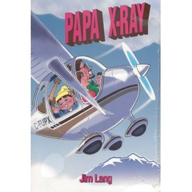 Papa X-RAY: Learning to Fly (Humour) Softcover ++SALE++