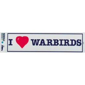 I Love Warbirds Bumper Sticker