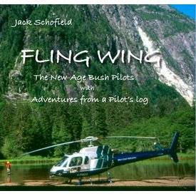 Coast Dog Press Fling Wing: New Age Bush Pilots softcover