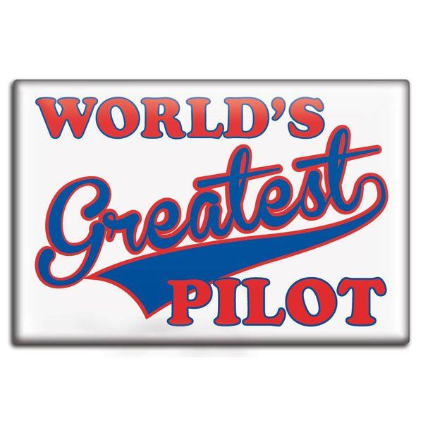 Magnet World's Greatest Pilot