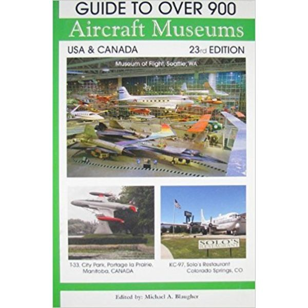 GUIDE TO 900 A/C MUSEUMS IN US